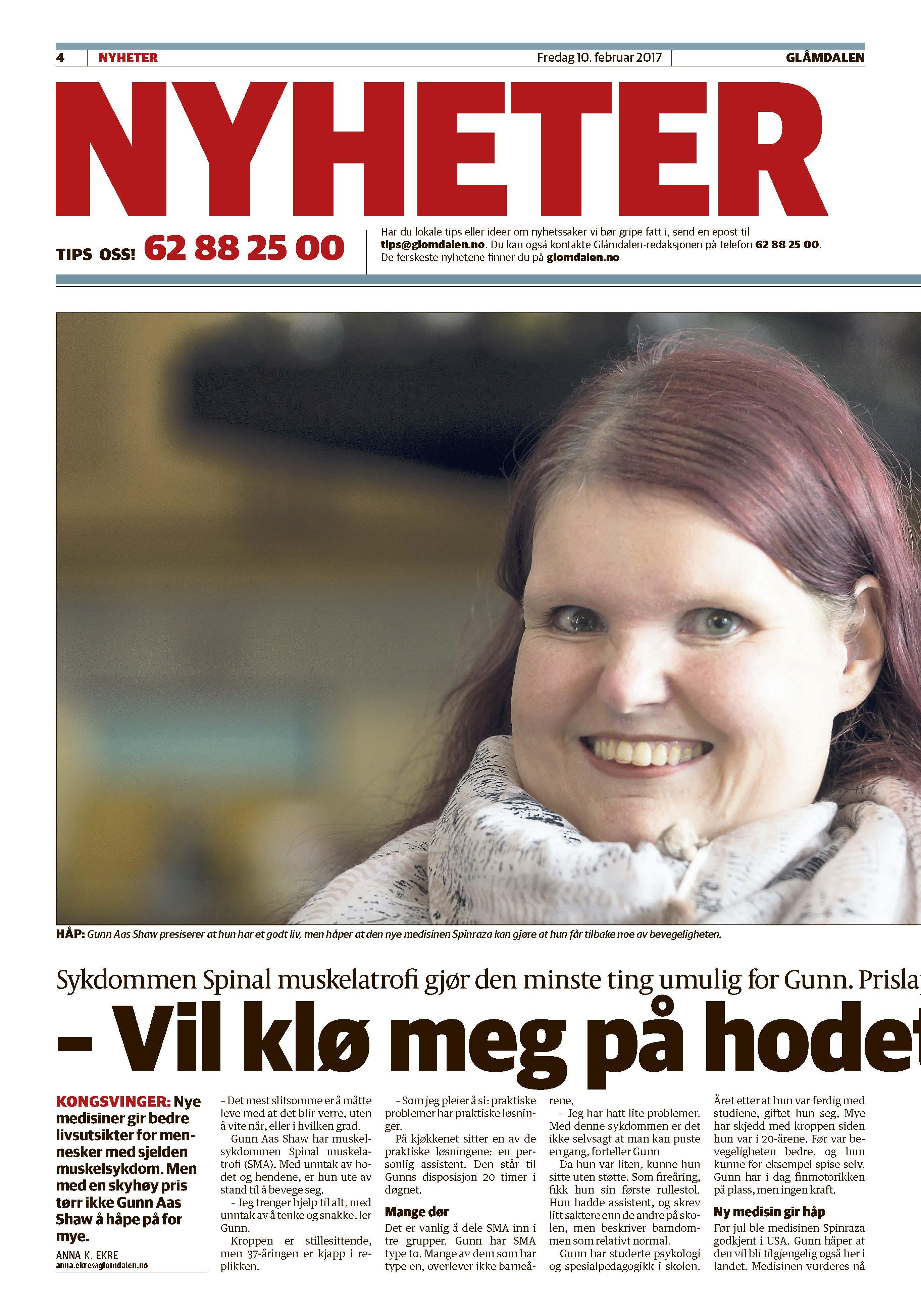 a1b28876 Artikkel i Glåmdalen om Gunn som har diagnosen SMA. Hun håper at medisinen  Spinraza vil bli tilgjengelig i Norge