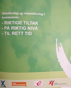 Bred enighet om habilitering og rehabilitering i kommunene