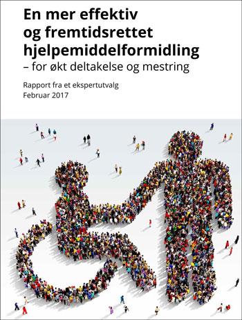Rapport fra et ekspertutvalg som har vurdert behov for endringer i hjelpemiddelpolitikken