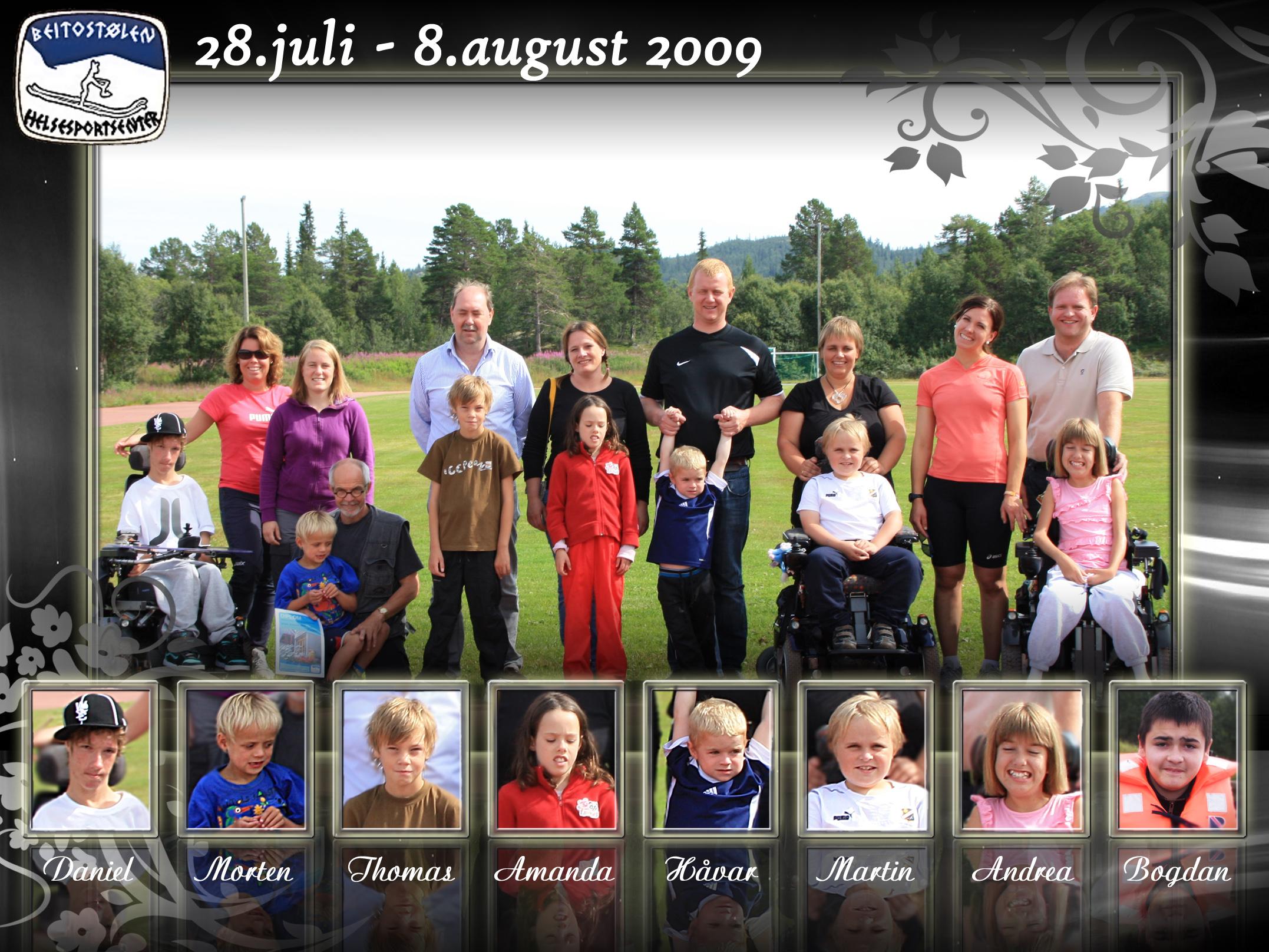 Vellykket opphold på Beitostølen Helsesportsenter 28/7 – 8/8 -09